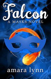 Falcon (Masks, #3) by Amara Lynn