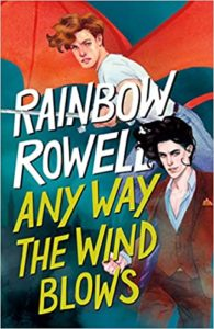 rowell any way the wind blows us