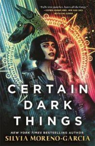 garcia certain dark things