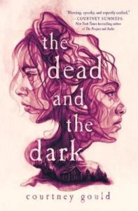 courtney gould dead and the dark