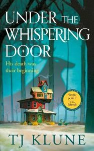 klune under whispering door