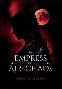 noelle rayne An Empress of Air and Chaos