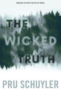 The Wicked Truth by Pru Schuyler