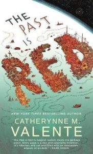 catherynne valente past is red